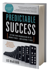 Predictable Success: Getting Your Organization on the Growth Track–and Keeping It There