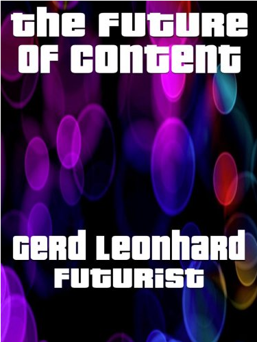The Future of Content [Kindle Edition]