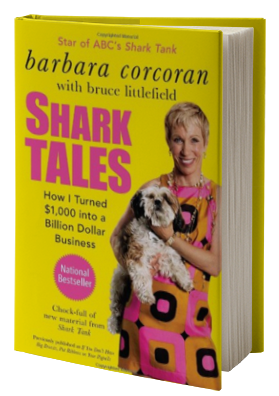 Shark Tales: How I Turned $1,000 into a Billion Dollar Business