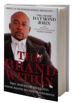 The Brand Within: The Power of Branding from Birth to the Boardroom (Display of Power)