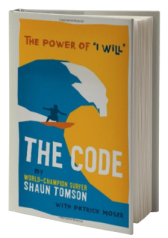 "The Code: The Power of ""I Will"""