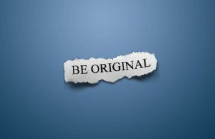 ORIGINALITY IS NOT ALL THAT ORIGINAL