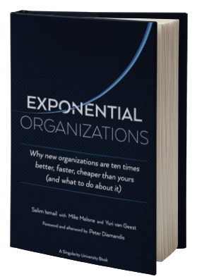 Exponential Organizations: Why new organizations are ten times better, faster, cheaper than yours (and what to do about it)