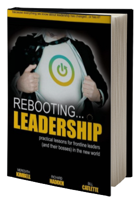 Rebooting Leadership ...practical lessons for frontline leaders