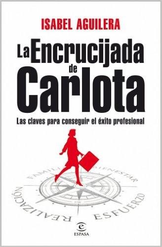 La encrucijada de Carlota (Spanish Edition)