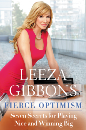 Fierce Optimism: Seven Secrets for Playing Nice and Winning Big