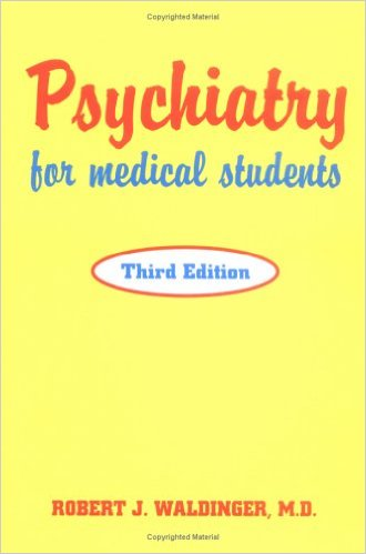Psychiatry for Medical Students, Third Edition