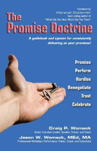 The Promise Doctrine (a guidebook and system for consistently delivering on your promises!)