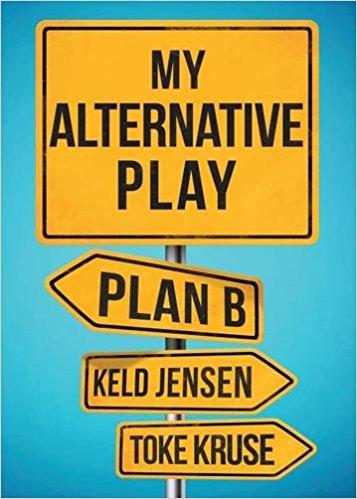 My Alternative Play: Plan B