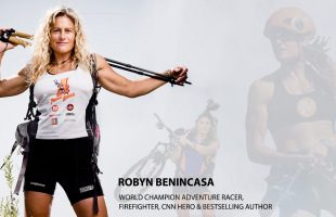 BigSpotlight: Robyn Benincasa, World Champion Adventure Racer, Firefighter & Leadership Speaker