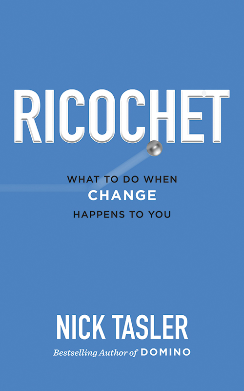 Ricochet: What to do when Change Happens to You