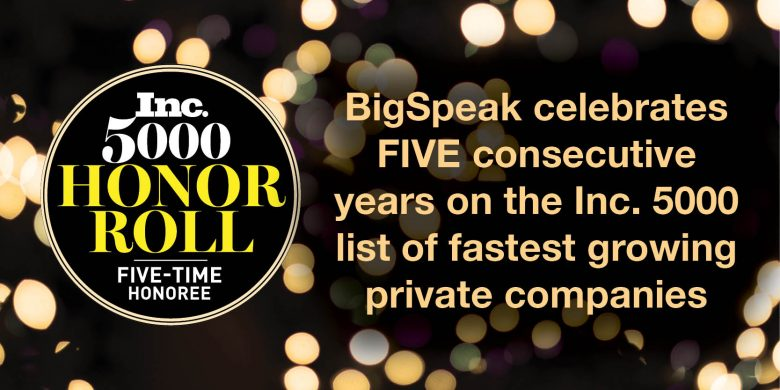 BigSpeak Speakers Bureau ranks on the Inc. 5000 list