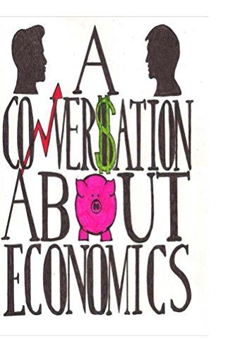 A Conversation About Economics