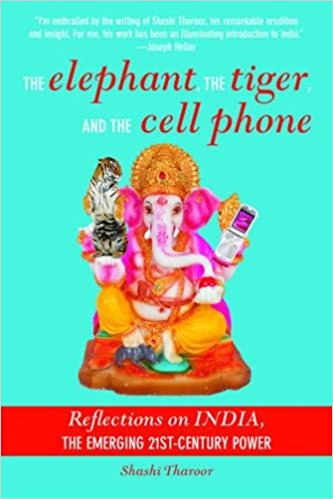 The Elephant, The Tiger, and the Cellphone: India, the Emerging 21st-Century Power