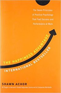 Happiness Advantage by Shawn Achor