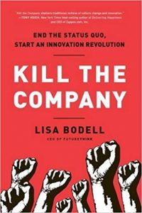 Kill the Company Lisa Bodell