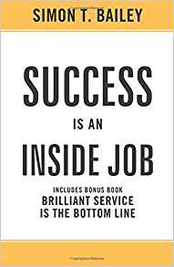 Success is an Inside Job