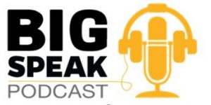 BigSpeak Podcast