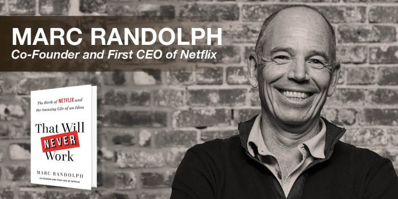 Book top business speaker Marc Randolph, co-founder of Netflix