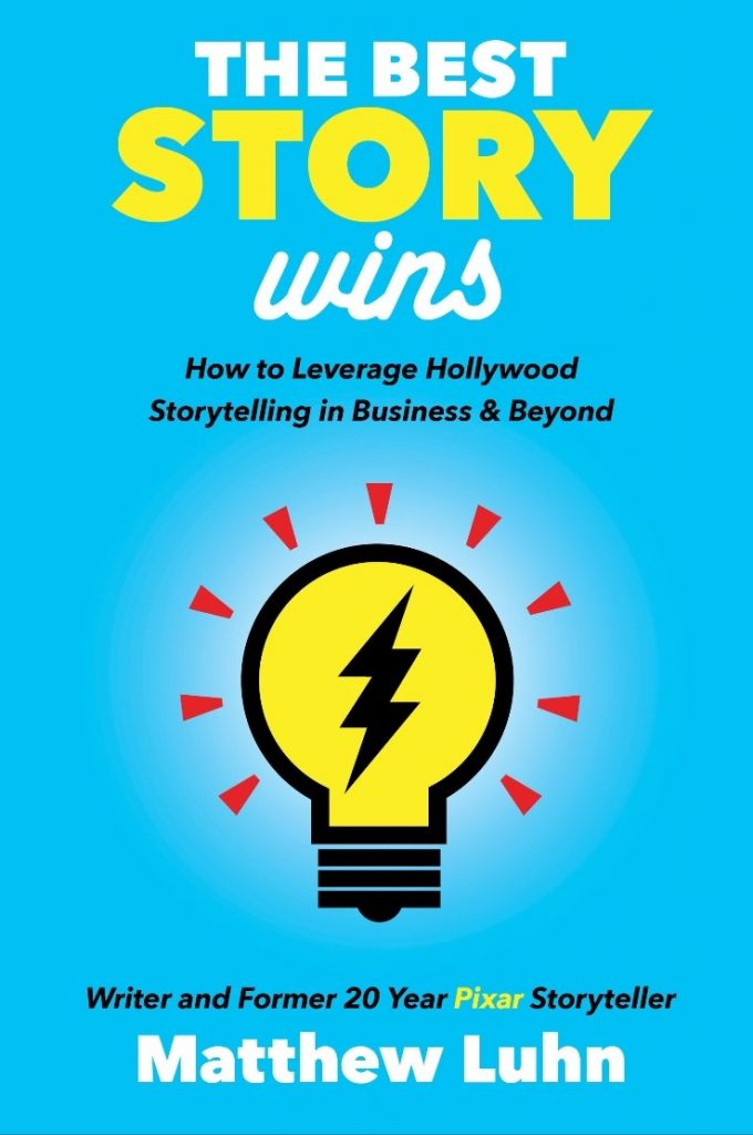 Matthew Luhn's Business Book, The Best Story Wins, is Now Available