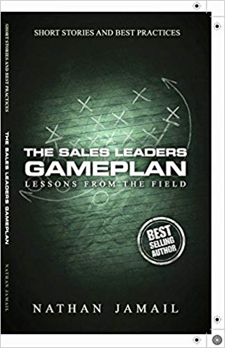 The Sales Leaders Gameplan Lessons From The Field