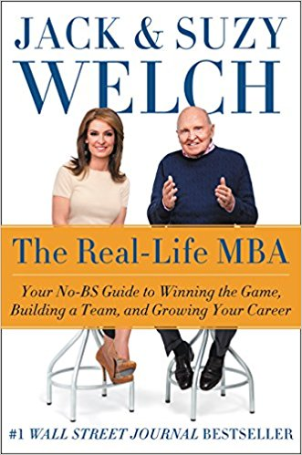 The Real-Life MBA: Your No-BS Guide to Winning the Game, Building a Team, and Growing Your Career