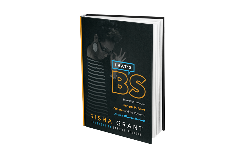 That's B.S.: How Bias Synapse Disrupts Inclusive Cultures and the Power to Attract Diverse Markets
